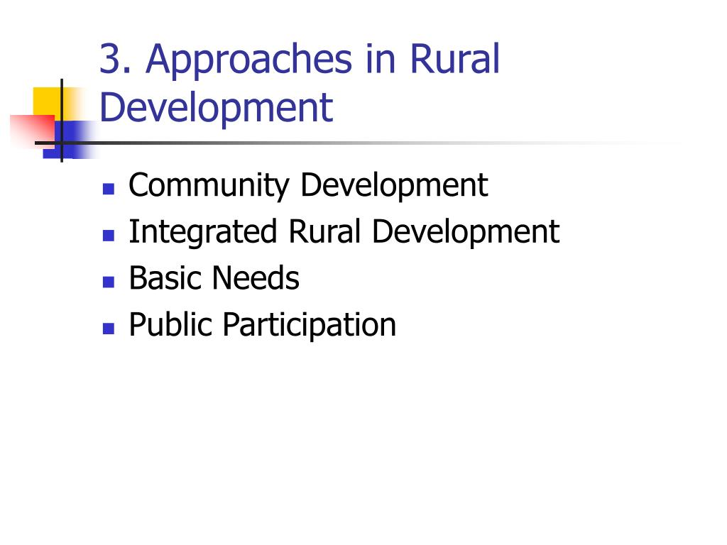3. Approaches in Rural Development