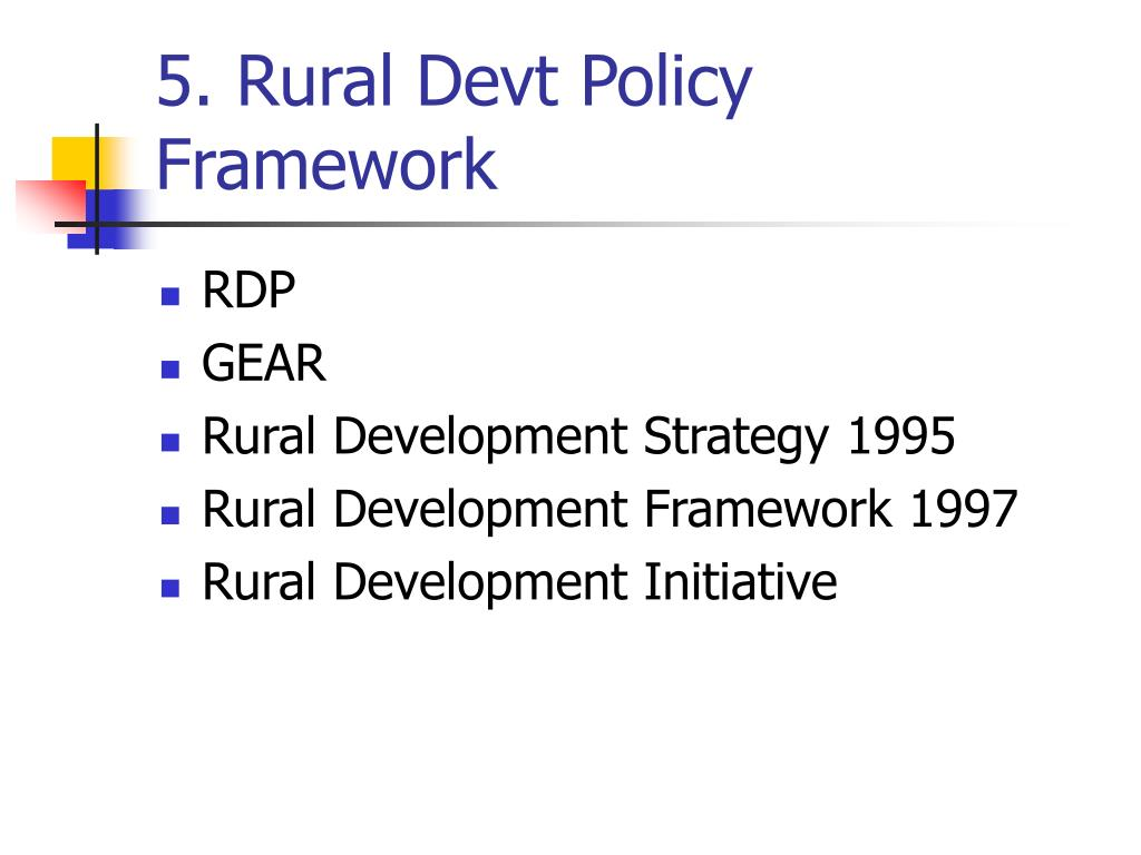 5. Rural Devt Policy Framework