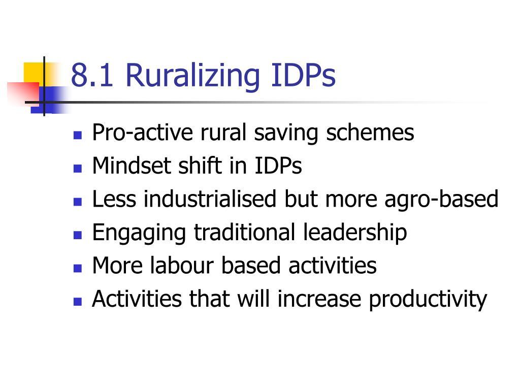 8.1 Ruralizing IDPs