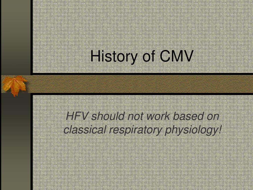 History of CMV
