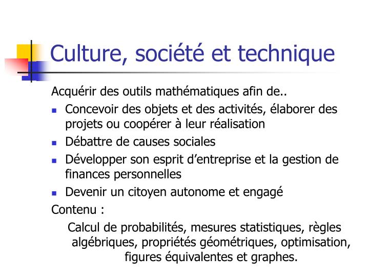 Culture soci t et technique