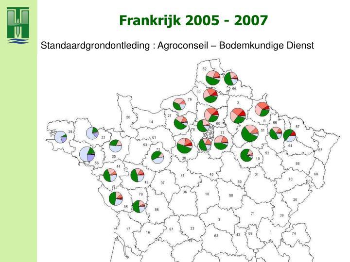 Frankrijk 2005 - 2007