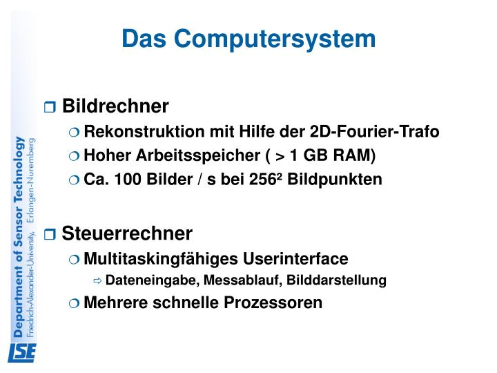 Das Computersystem