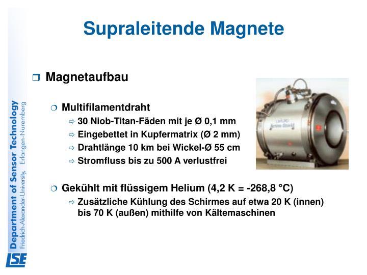 Supraleitende Magnete