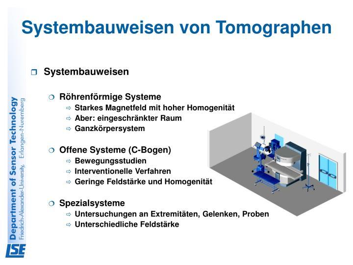 Systembauweisen von Tomographen