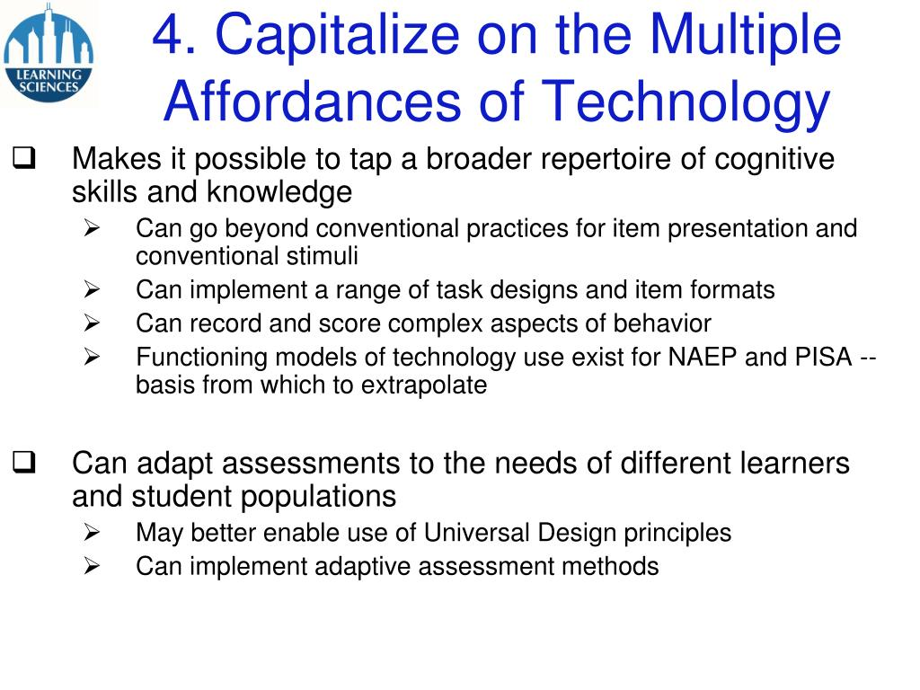 4. Capitalize on the Multiple Affordances of Technology