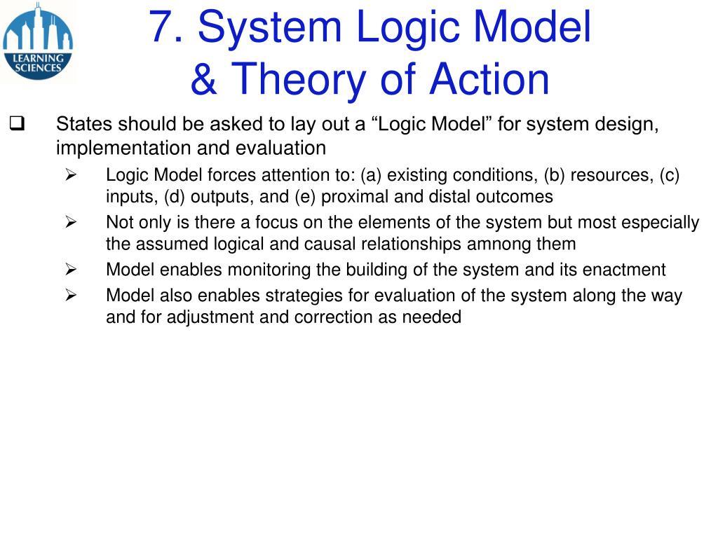 7. System Logic Model
