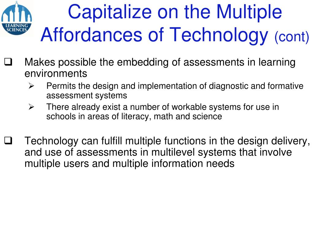 Capitalize on the Multiple Affordances of Technology