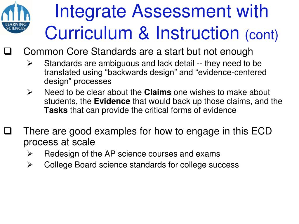 Integrate Assessment with Curriculum & Instruction
