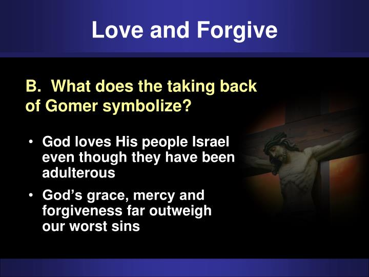 Love and Forgive