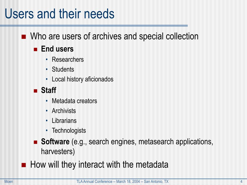 Users and their needs