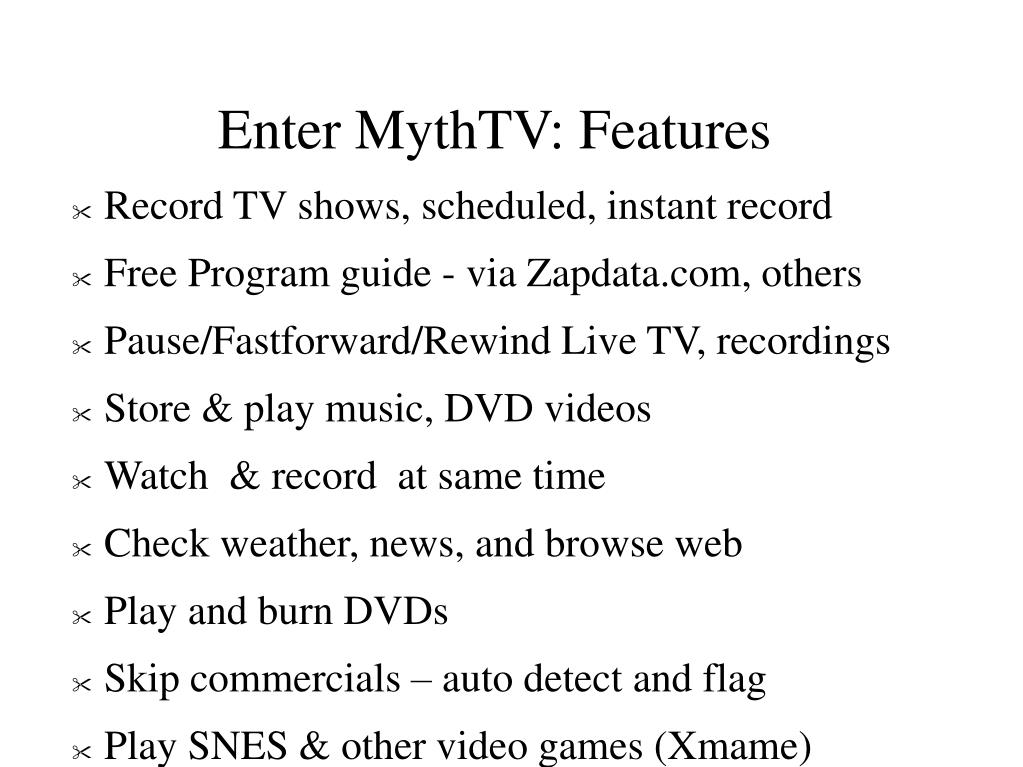 Enter MythTV: Features