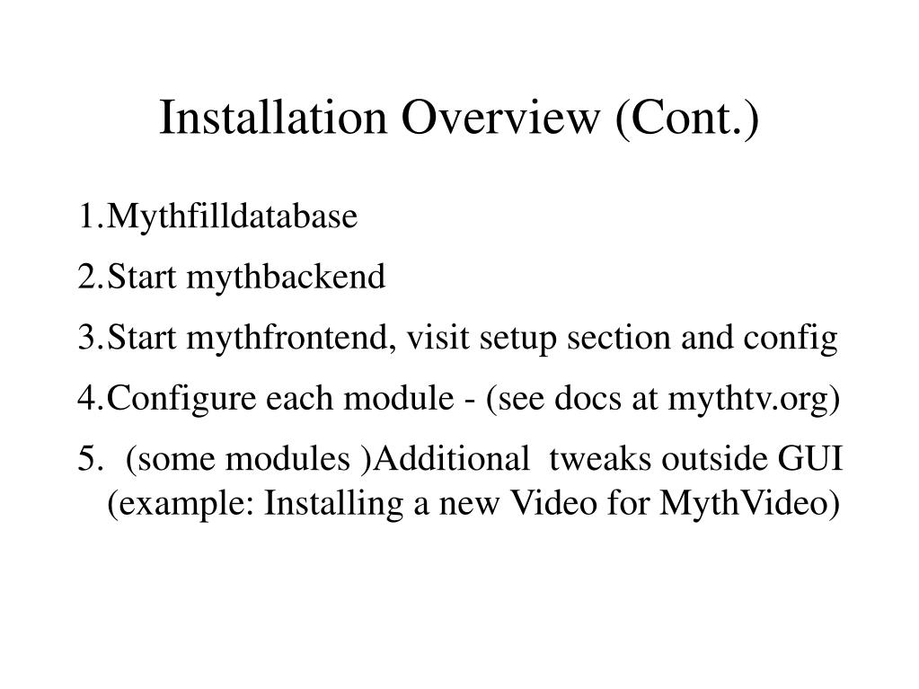Installation Overview (Cont.)