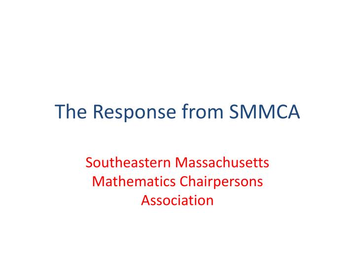 the response from smmca n.