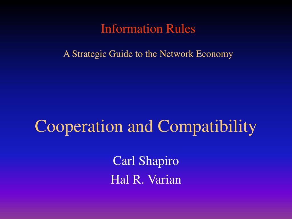 Cooperation and Compatibility