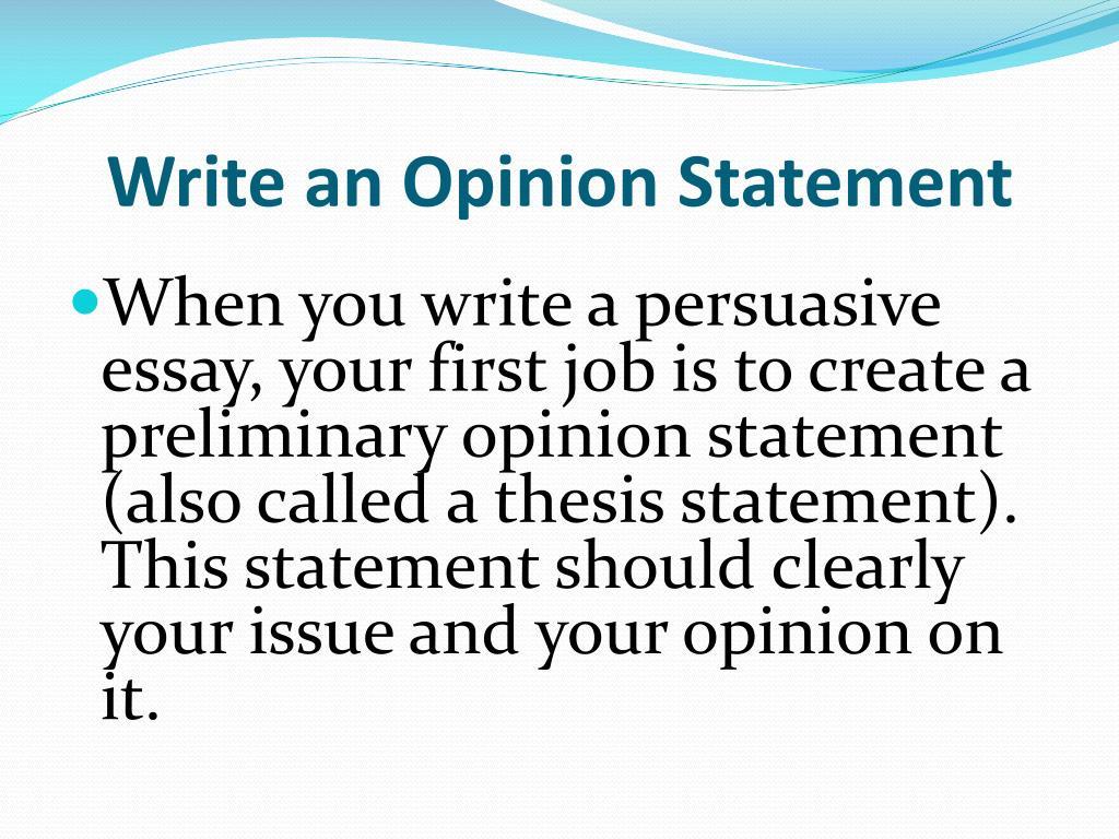 Write an Opinion Statement