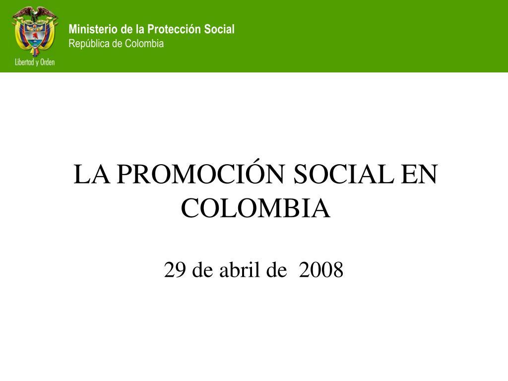 LA PROMOCIÓN SOCIAL EN COLOMBIA