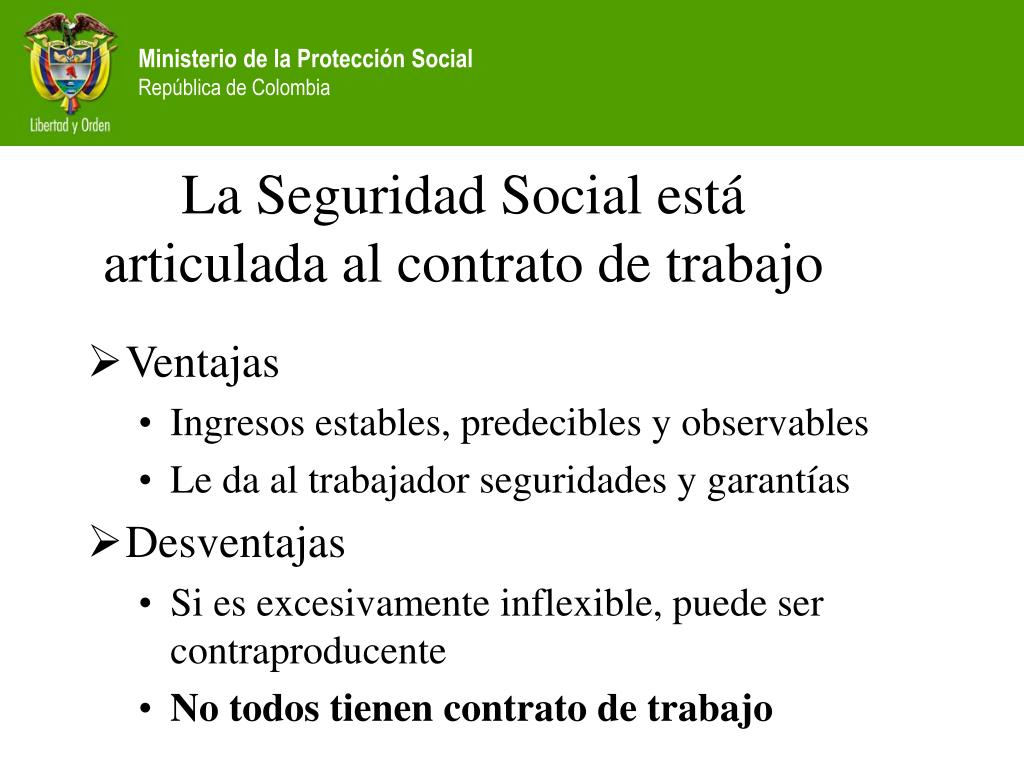 La Seguridad Social está articulada al contrato de trabajo