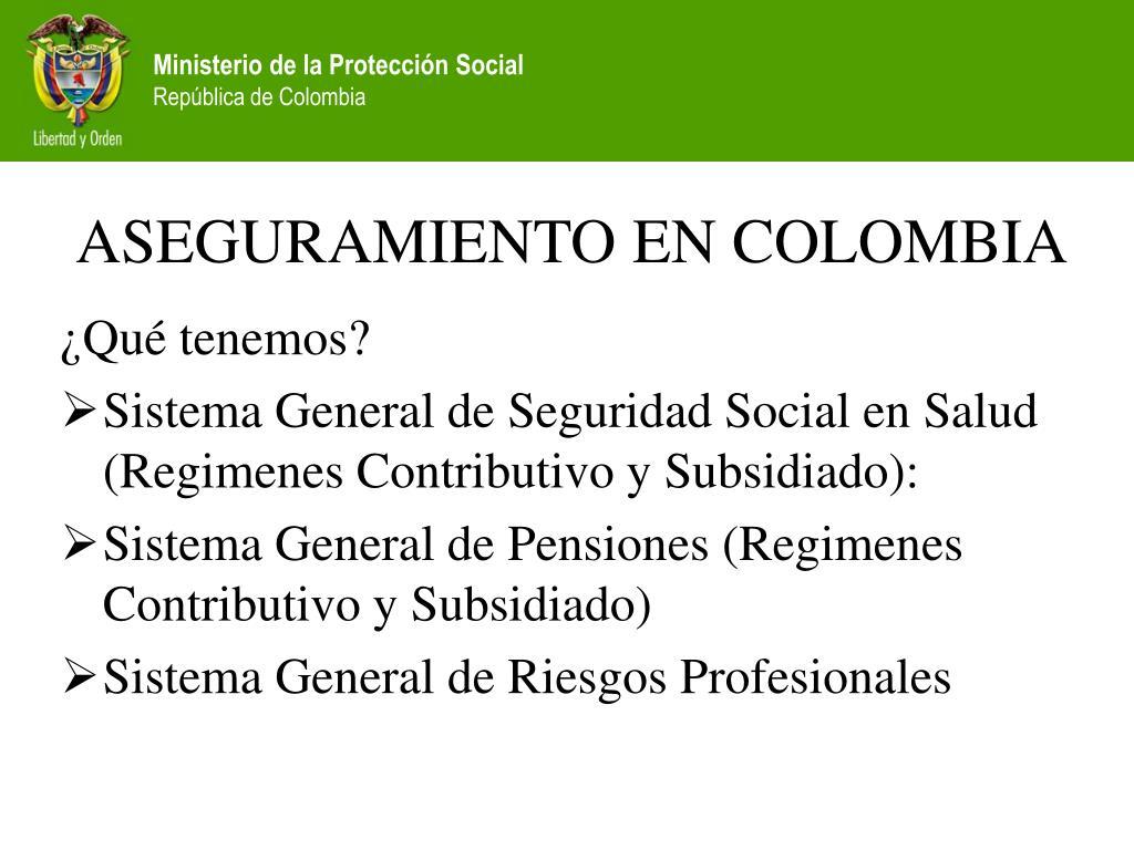 ASEGURAMIENTO EN COLOMBIA