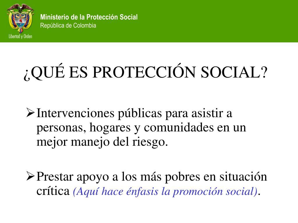 ¿QUÉ ES PROTECCIÓN SOCIAL?
