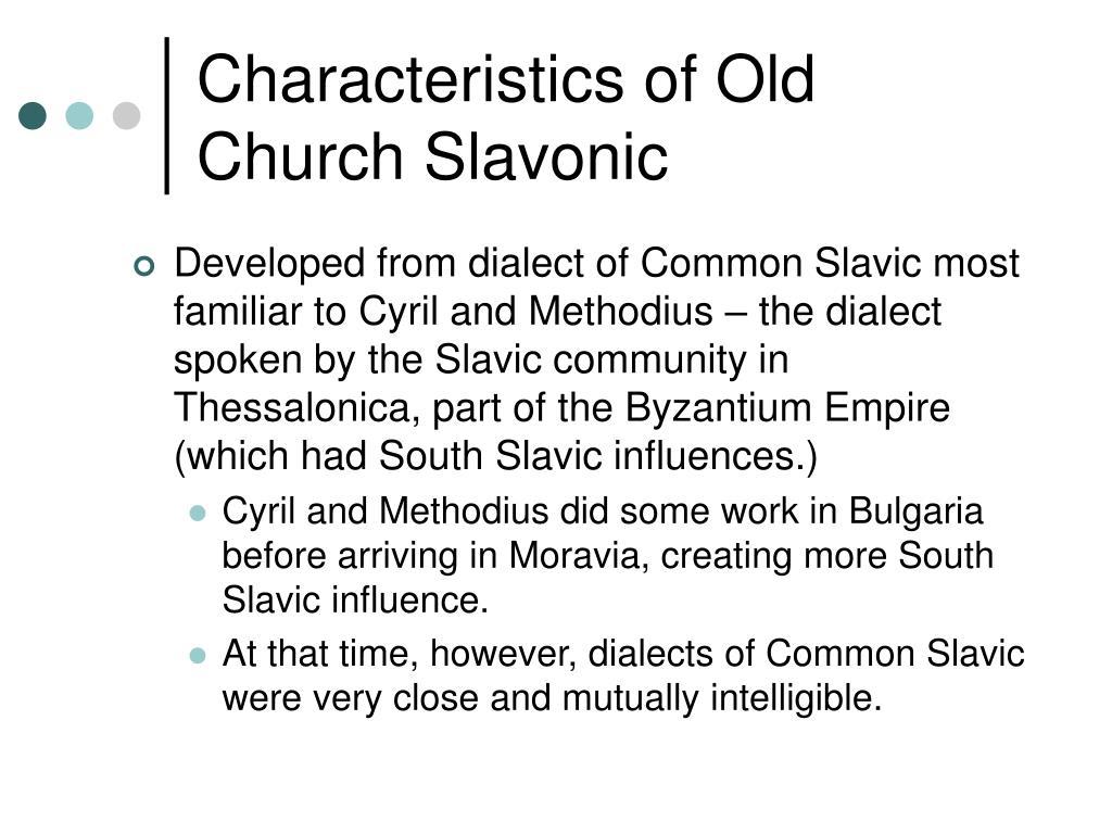 Characteristics of Old Church Slavonic