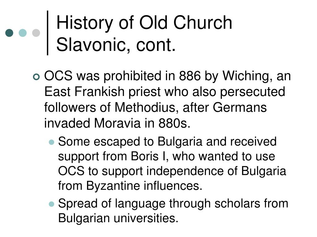 History of Old Church Slavonic, cont.