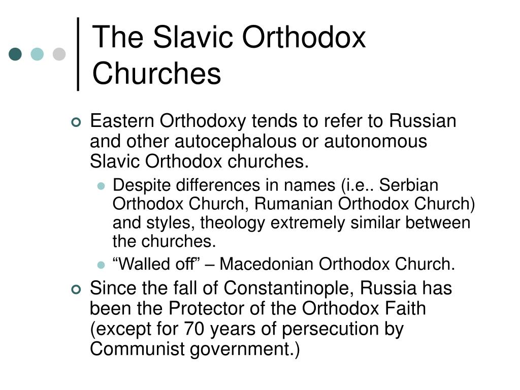 The Slavic Orthodox Churches