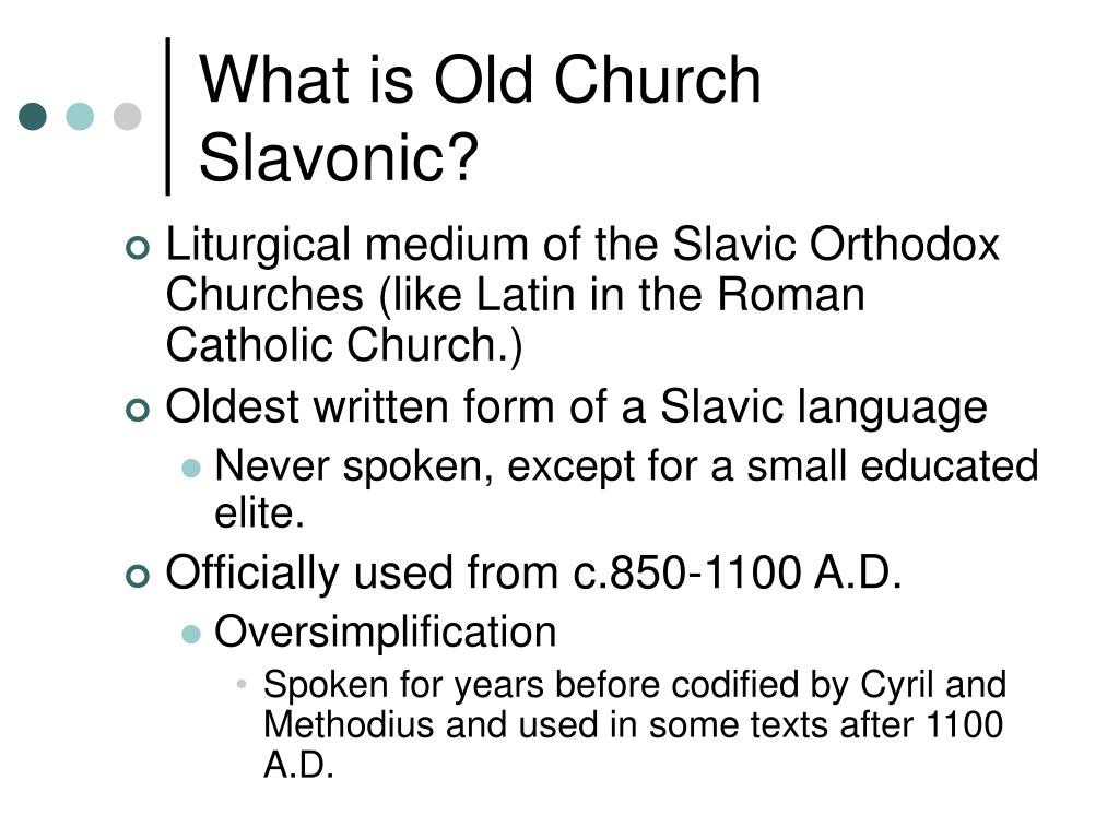 What is Old Church Slavonic?