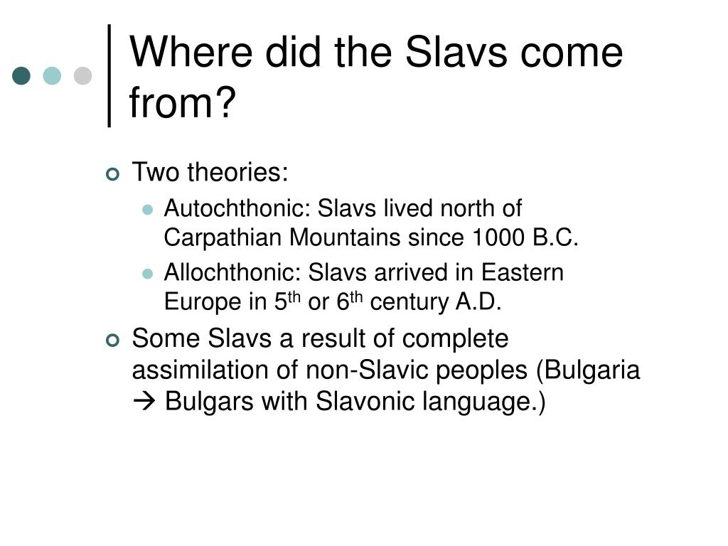 Where did the Slavs come from?