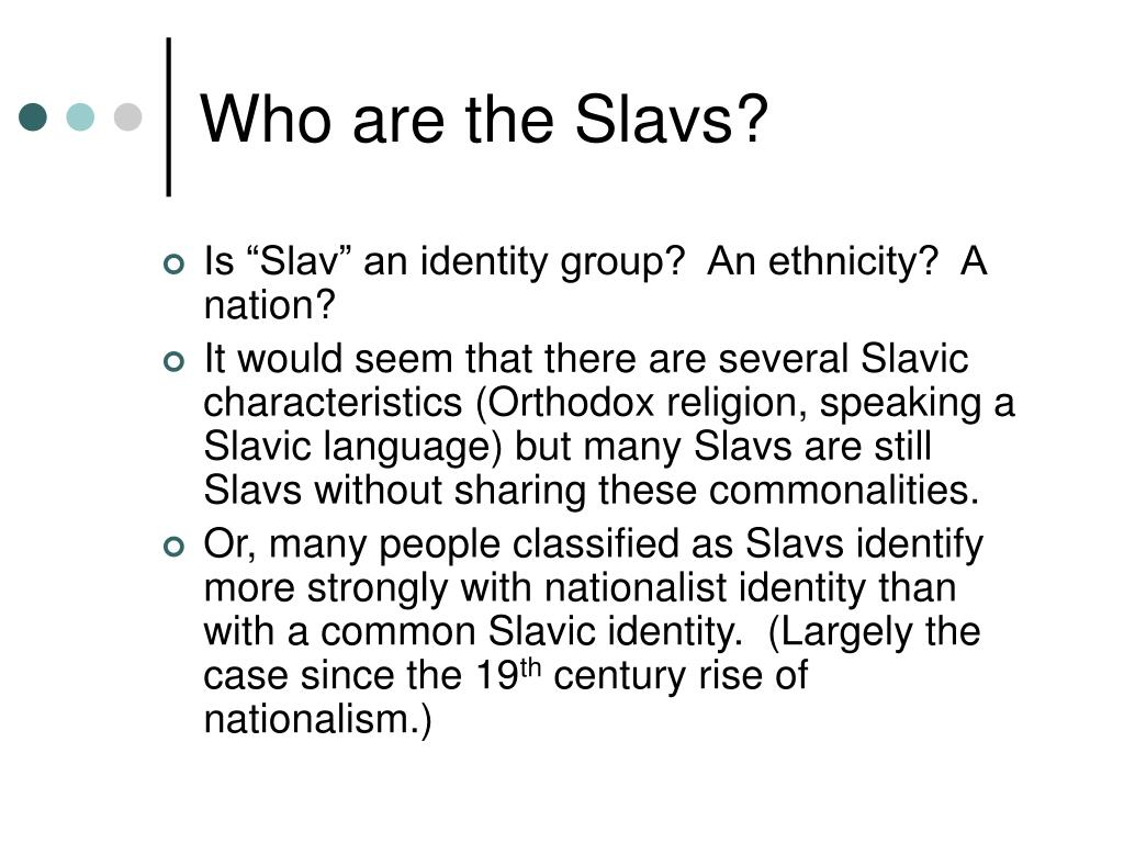 Who are the Slavs?
