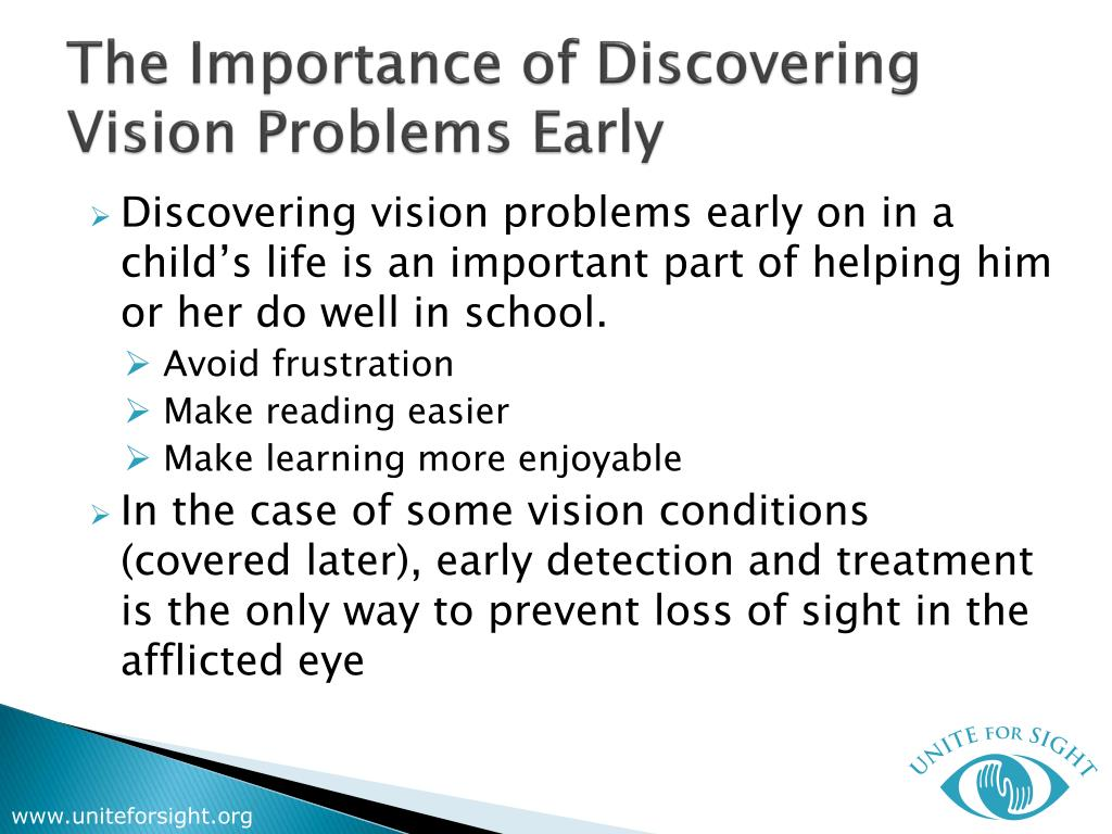 The Importance of Discovering Vision Problems Early