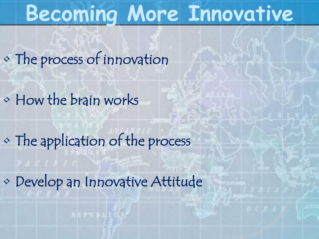 Becoming More Innovative