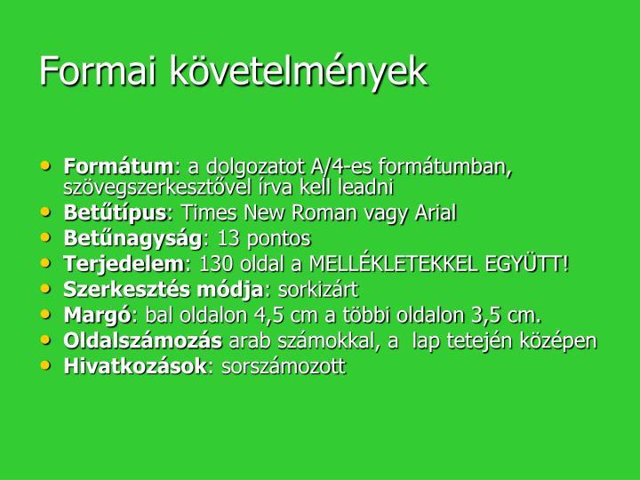 Formai követelmények