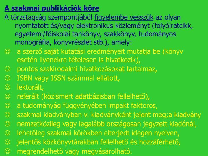 A szakmai publikációk köre