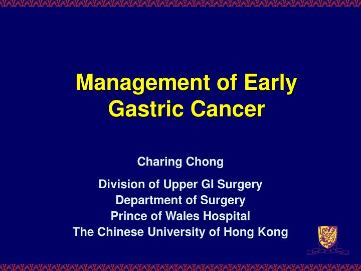 Management of early gastric cancer