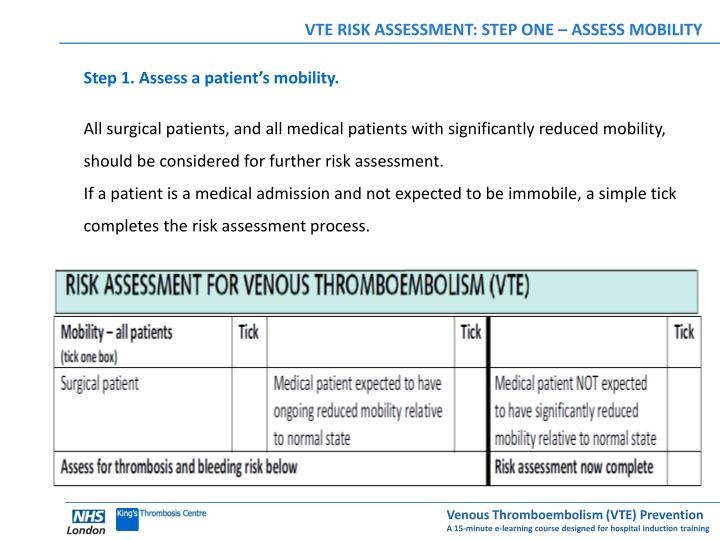 VTE RISK ASSESSMENT: STEP ONE – ASSESS MOBILITY