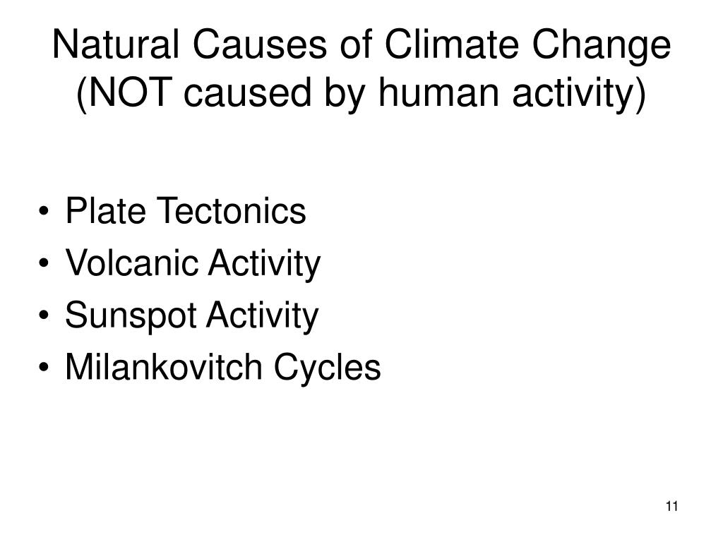 Natural Causes of Climate Change (NOT caused by human activity)