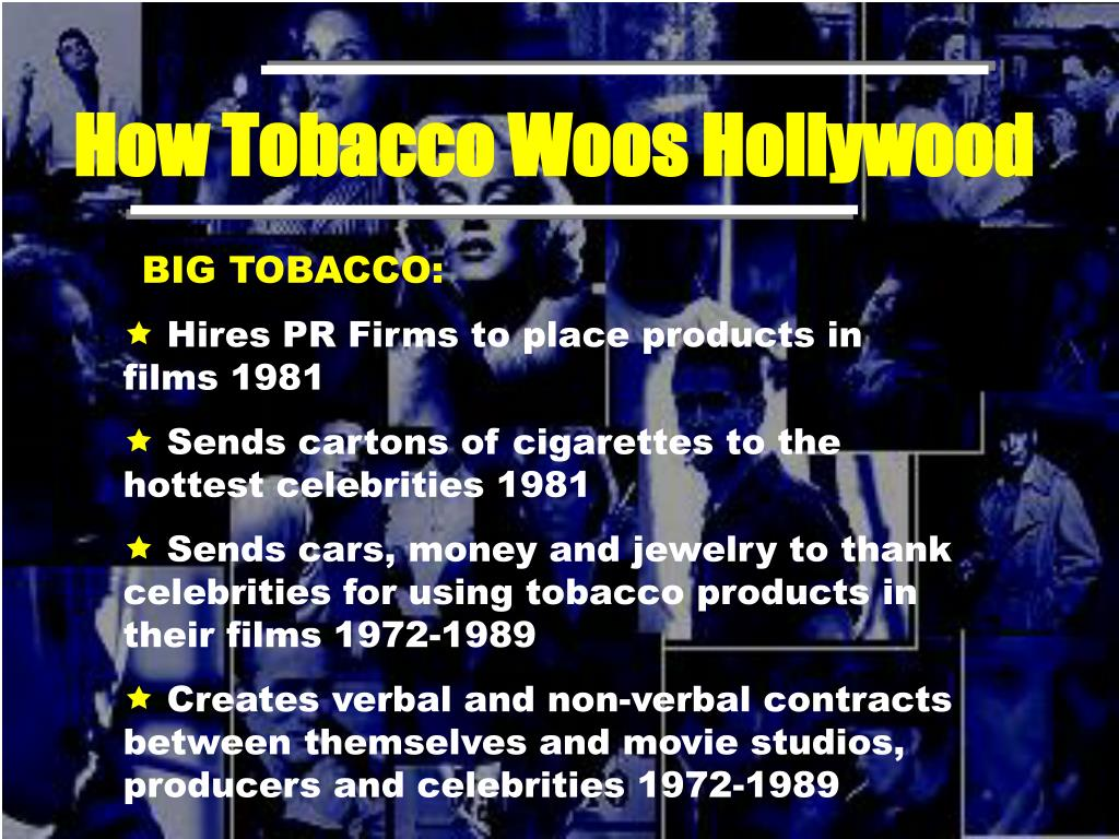 How Tobacco Woos Hollywood