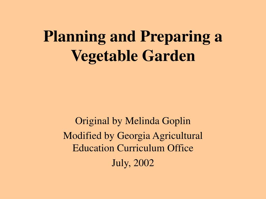 planning and preparing a vegetable garden l.