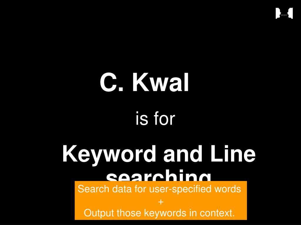C. Kwal