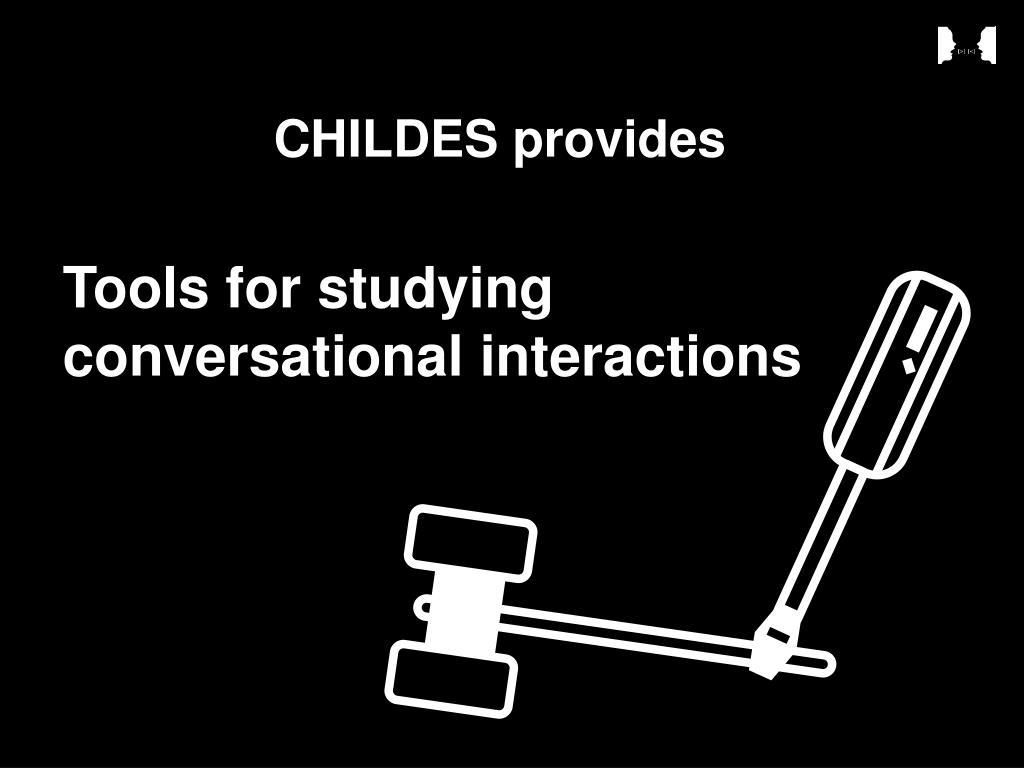 CHILDES provides
