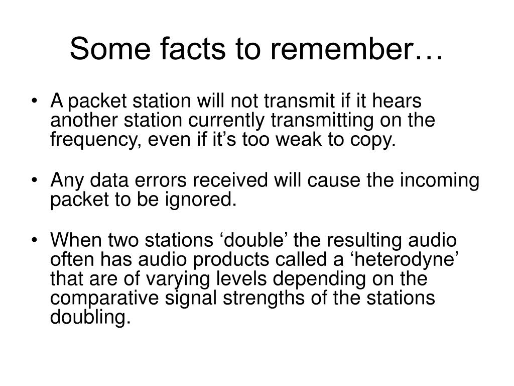 Some facts to remember…