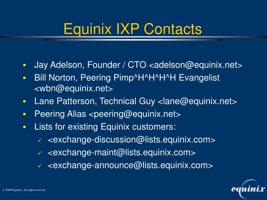 Jay Adelson, Founder / CTO <adelson@equinix.net>
