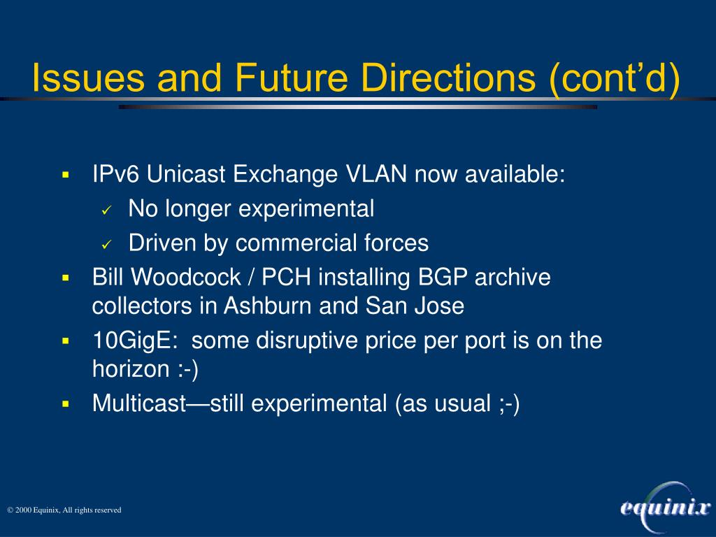 IPv6 Unicast Exchange VLAN now available: