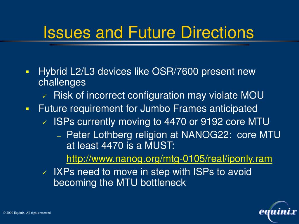 Hybrid L2/L3 devices like OSR/7600 present new challenges
