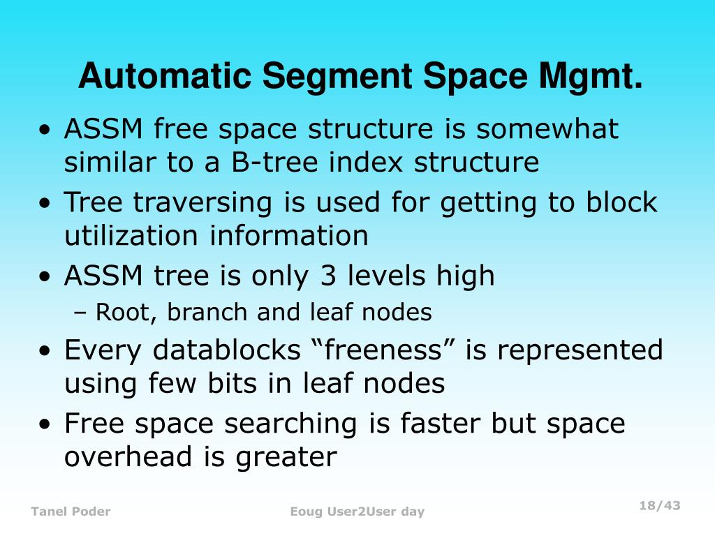 Automatic Segment Space Mgmt.