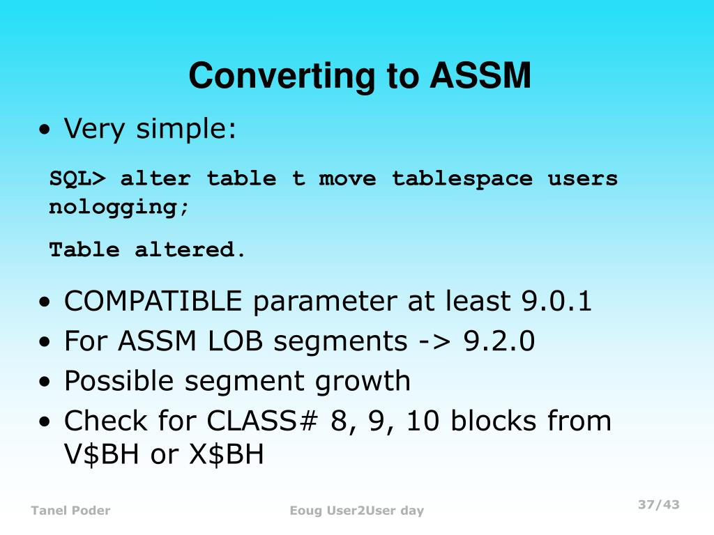 Converting to ASSM