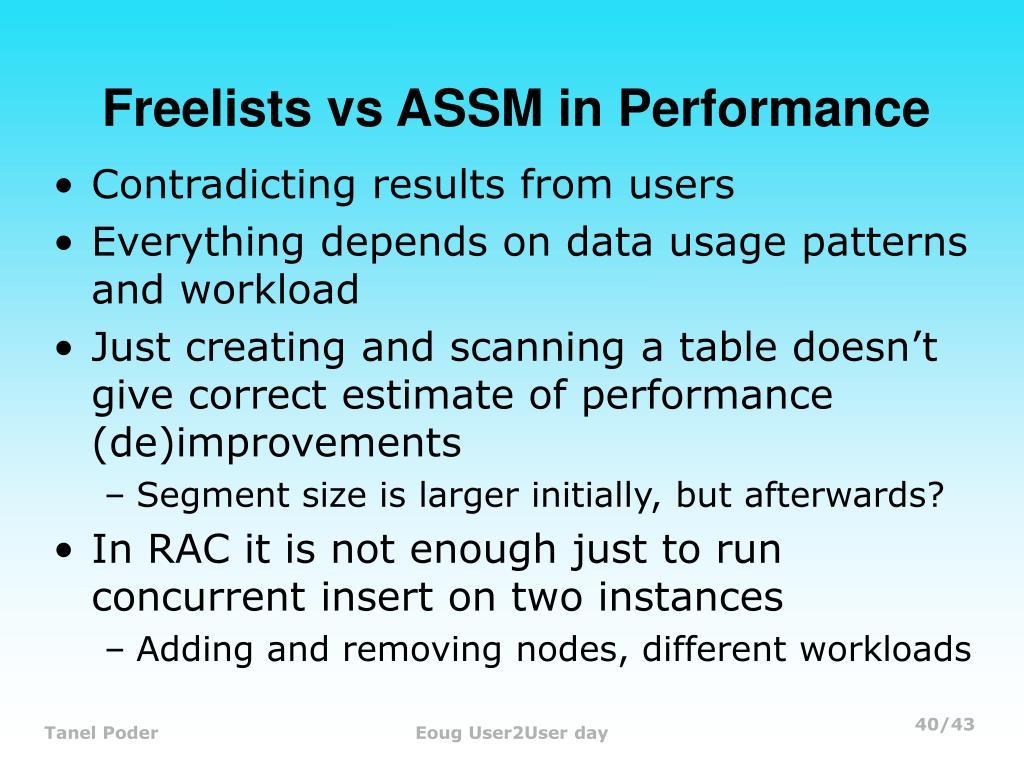 Freelists vs ASSM in Performance