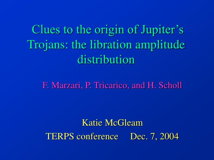 Clues to the origin of jupiter s trojans the libration amplitude distribution
