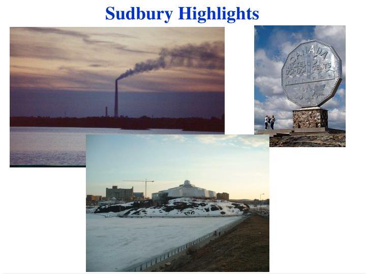 Sudbury Highlights